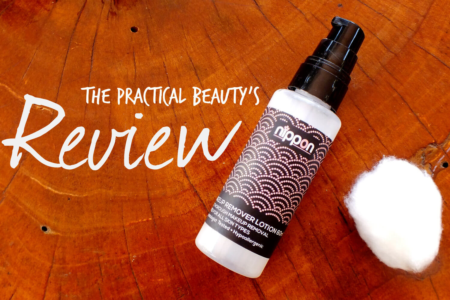 Nippon Esthetic Makeup Remover Lotion Review by The Practical Beauty