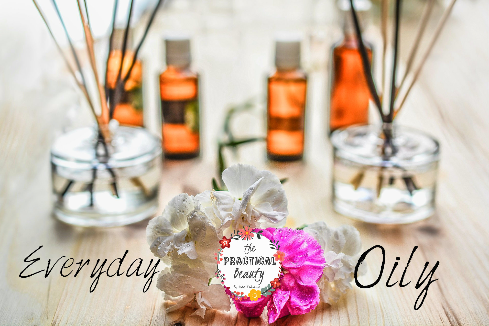 What Made Me Try Essential Oils? | The Practical Beauty